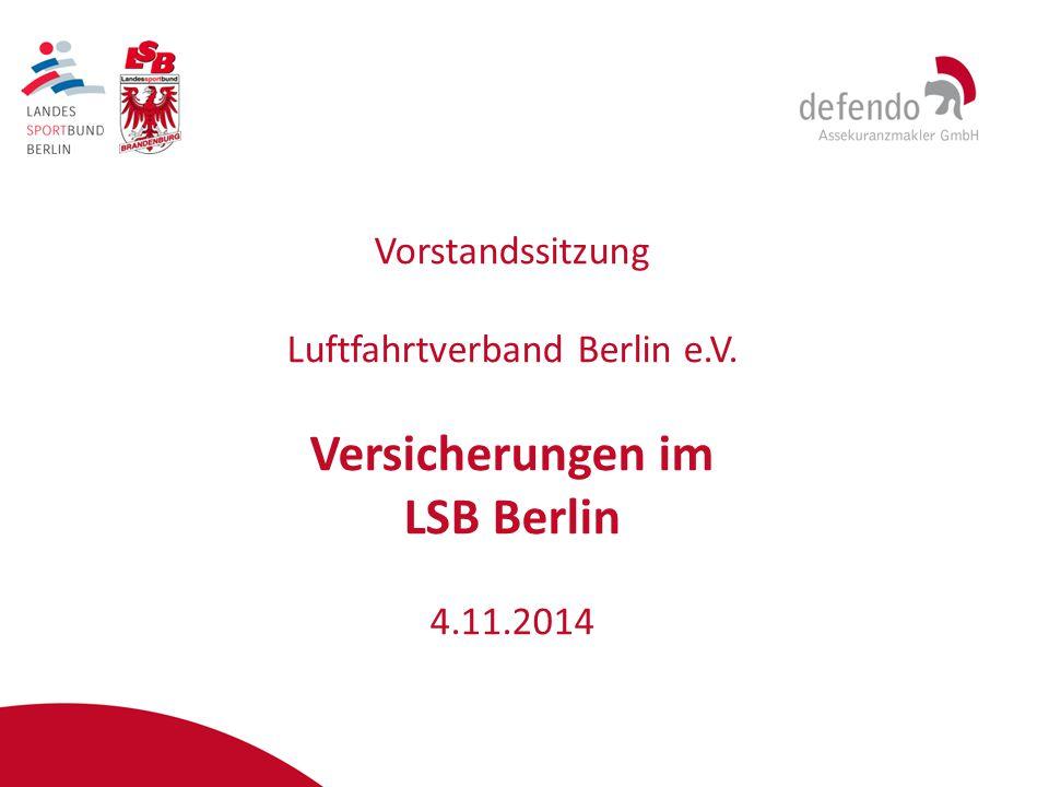 Vorstandssitzung Luftfahrtverband Berlin e.V. Versicherungen im LSB Berlin 4.11.2014