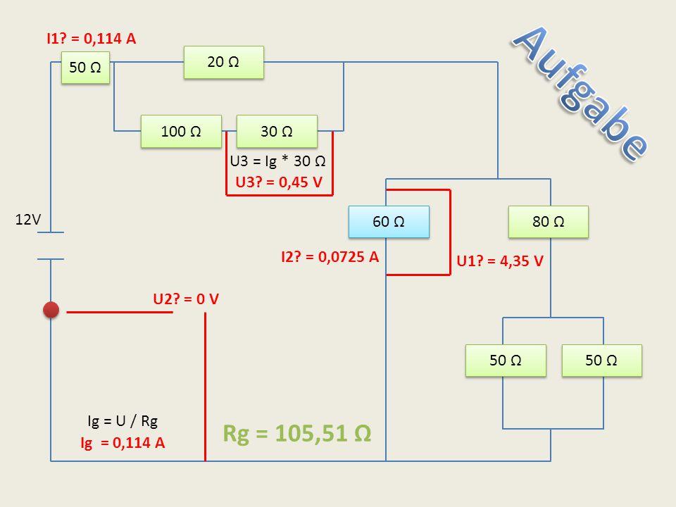 20 Ω 100 Ω 30 Ω 60 Ω 80 Ω 50 Ω U2? = 0 V U3? = 0,45 V Ig = 0,114 A U1? = 4,35 V I1? = 0,114 A I2? = 0,0725 A Rg = 105,51 Ω 12V Ig = U / Rg U3 = Ig * 3
