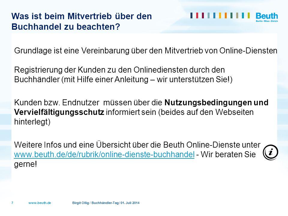 www.beuth.de Birgit Ollig / Buchhändler-Tag / 01. Juli 2014 Was ist beim Mitvertrieb über den Buchhandel zu beachten? Grundlage ist eine Vereinbarung
