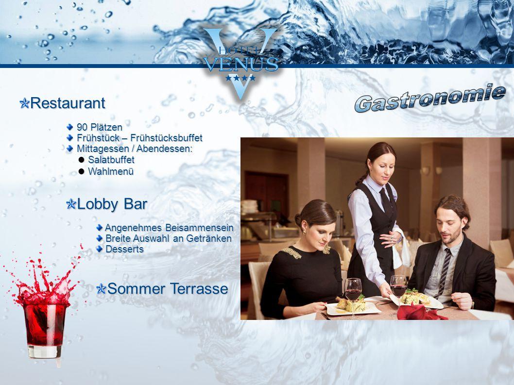 Restaurant Lobby Bar Sommer Terrasse 90 Plätzen Frühstück – Frühstücksbuffet Mittagessen / Abendessen: Salatbuffet Salatbuffet Wahlmenü Wahlmenü Angen