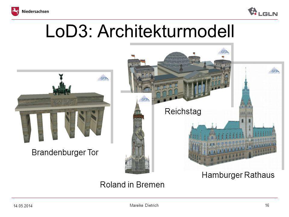 Mareike Dietrich16 LoD3: Architekturmodell Brandenburger Tor Hamburger Rathaus Reichstag Roland in Bremen 14.05.2014