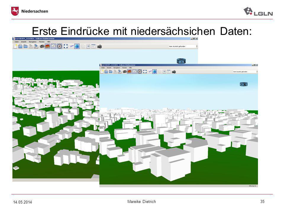 Mareike Dietrich35 Erste Eindrücke mit niedersächsichen Daten: 14.05.2014