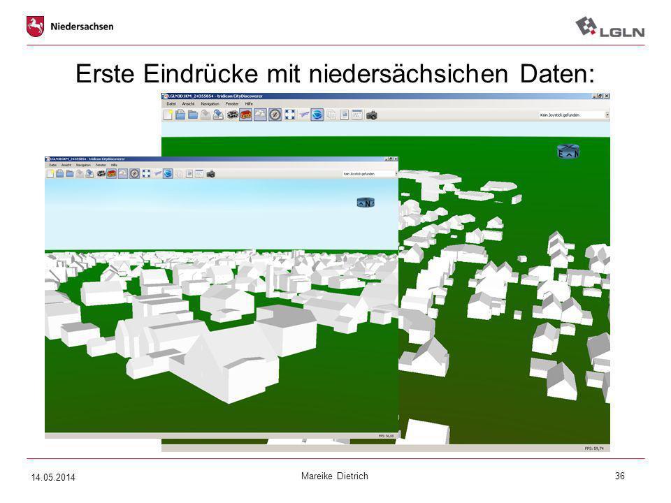 Mareike Dietrich36 Erste Eindrücke mit niedersächsichen Daten: 14.05.2014