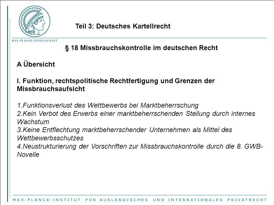 § 18 Missbrauchskontrolle im deutschen Recht A Übersicht I.