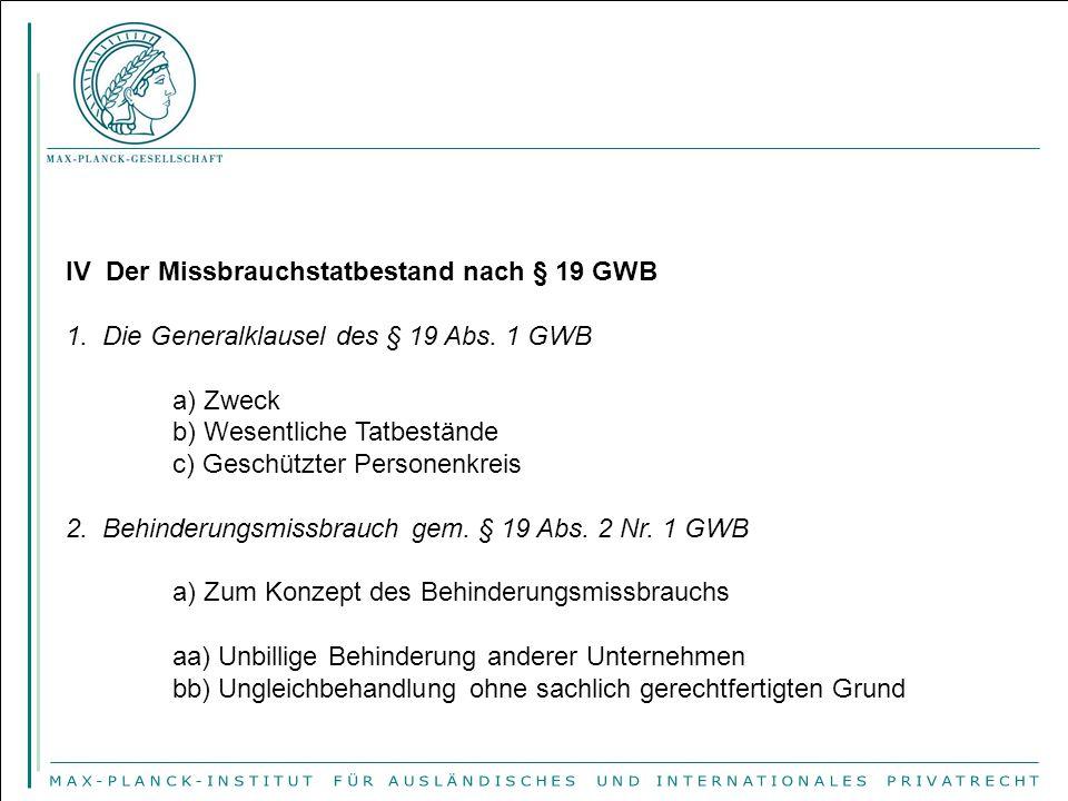 IV Der Missbrauchstatbestand nach § 19 GWB 1.Die Generalklausel des § 19 Abs.