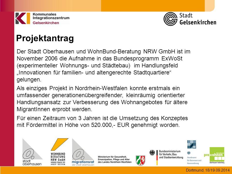 Dortmund, 18/19.09.2014 Der Stadt Oberhausen und WohnBund-Beratung NRW GmbH ist im November 2006 die Aufnahme in das Bundesprogramm ExWoSt (experiment