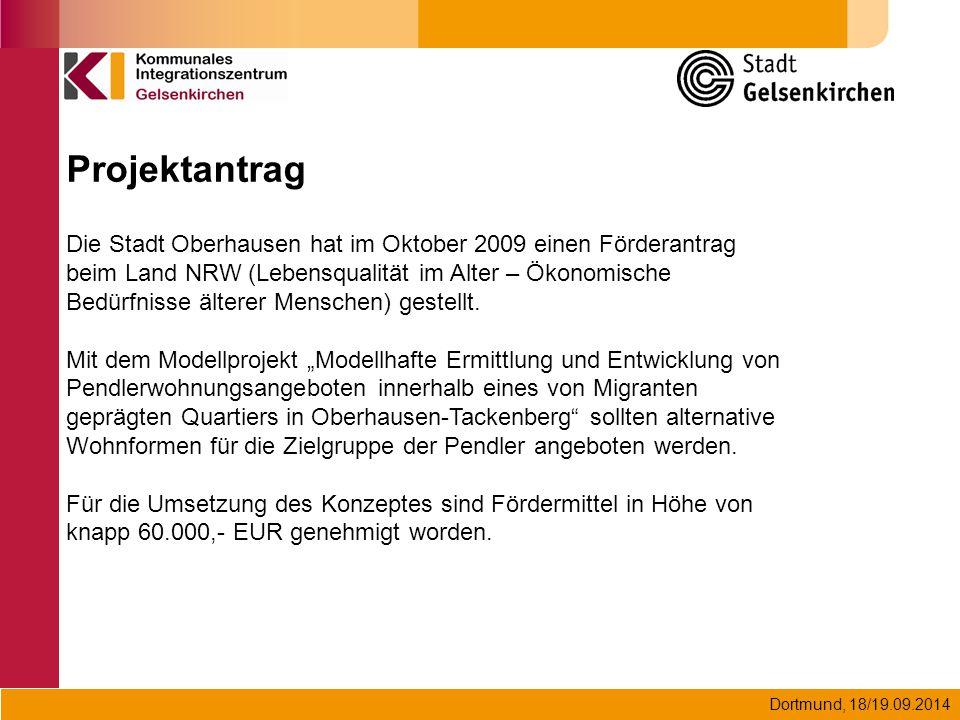Dortmund, 18/19.09.2014 Die Stadt Oberhausen hat im Oktober 2009 einen Förderantrag beim Land NRW (Lebensqualität im Alter – Ökonomische Bedürfnisse ä