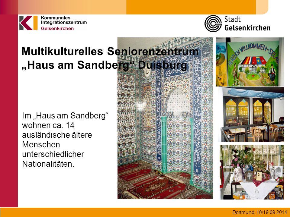 """Dortmund, 18/19.09.2014 Multikulturelles Seniorenzentrum """"Haus am Sandberg"""" Duisburg Im """"Haus am Sandberg"""" wohnen ca. 14 ausländische ältere Menschen"""