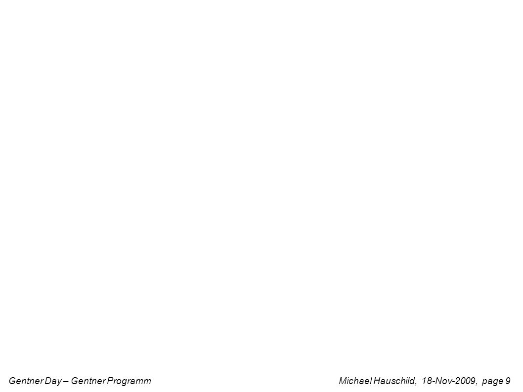 Gentner Day – Gentner Programm Michael Hauschild, 18-Nov-2009, page 9