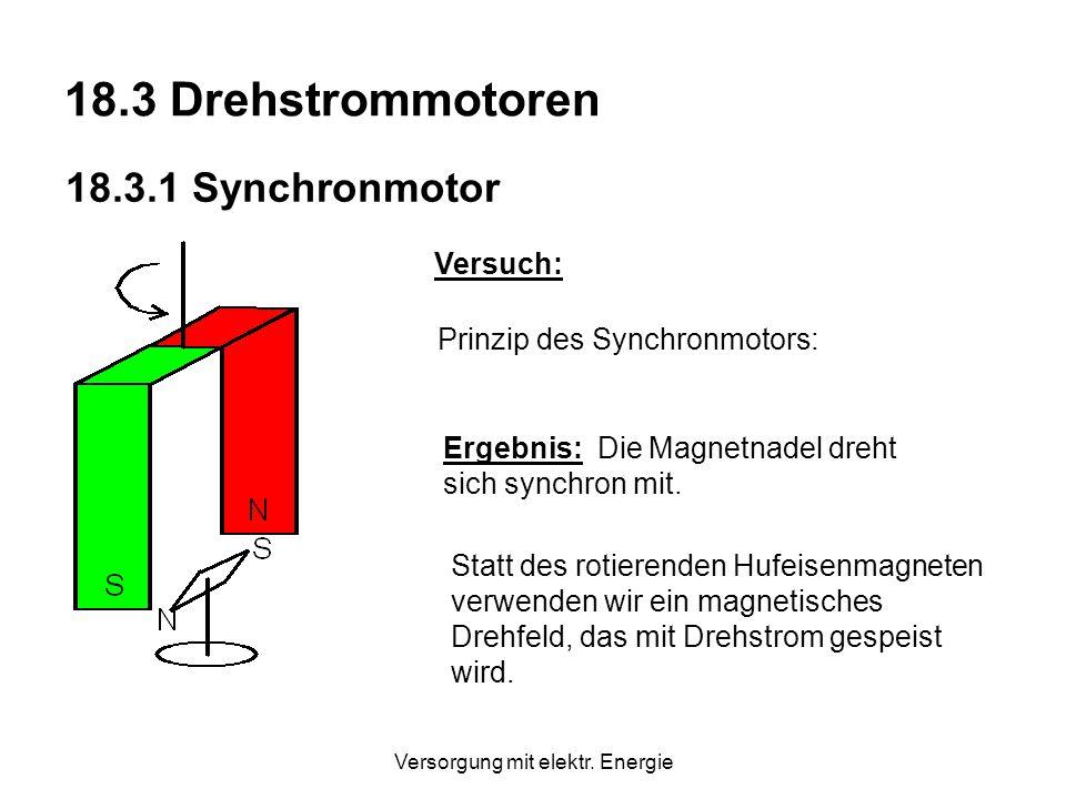 Versorgung mit elektr. Energie Bei Verwendung von 400 V ( ergibt sich am selben Verbraucher wegen P = U²/R die 3 - fache Leistung. -fache Spannung) Vo