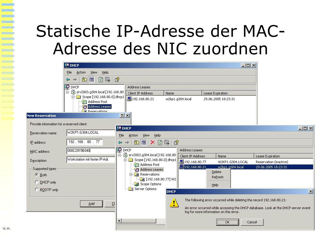 W.H. Statische IP-Adresse der MAC- Adresse des NIC zuordnen