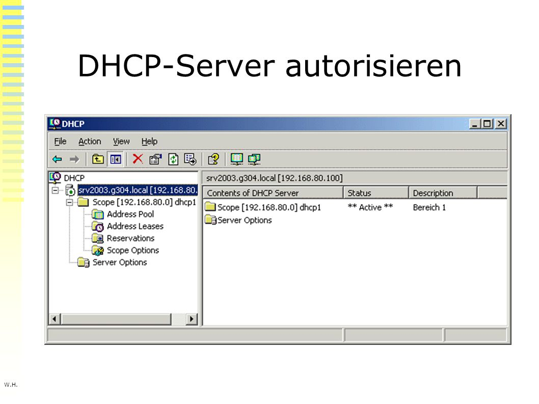 W.H. DHCP-Server autorisieren