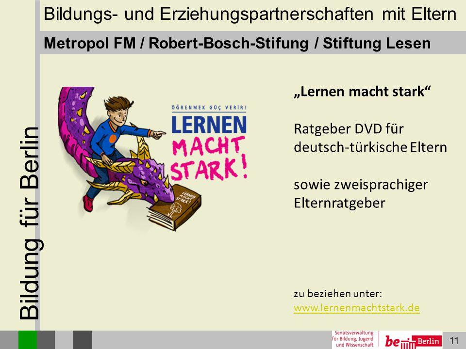 """11 Bildung für Berlin Metropol FM / Robert-Bosch-Stifung / Stiftung Lesen """"Lernen macht stark"""" Ratgeber DVD für deutsch-türkische Eltern sowie zweispr"""