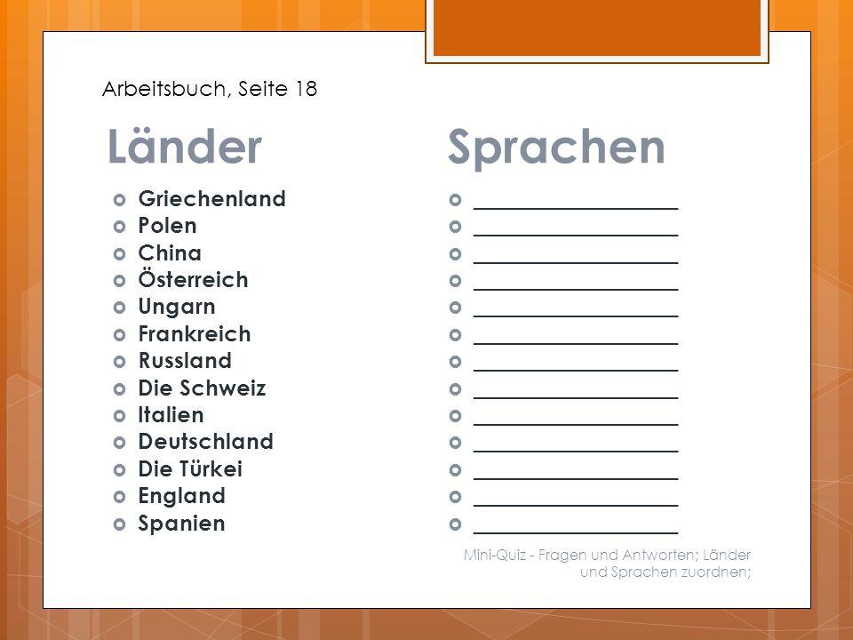 LänderSprachen Mini-Quiz - Fragen und Antworten; Länder und Sprachen zuordnen;  Griechenland  Polen  China  Österreich  Ungarn  Frankreich  Rus