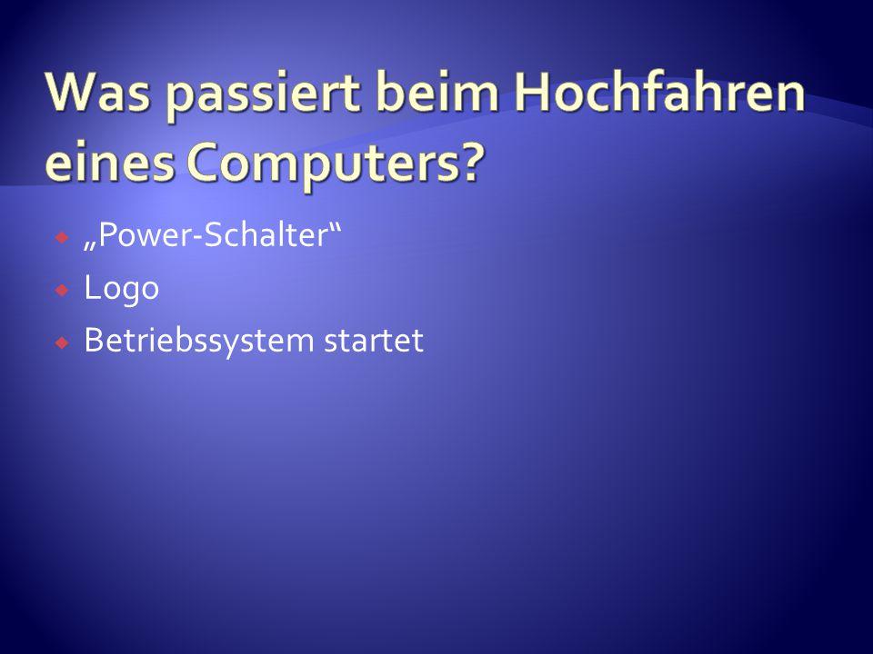 " ""Power-Schalter""  Logo  Betriebssystem startet"