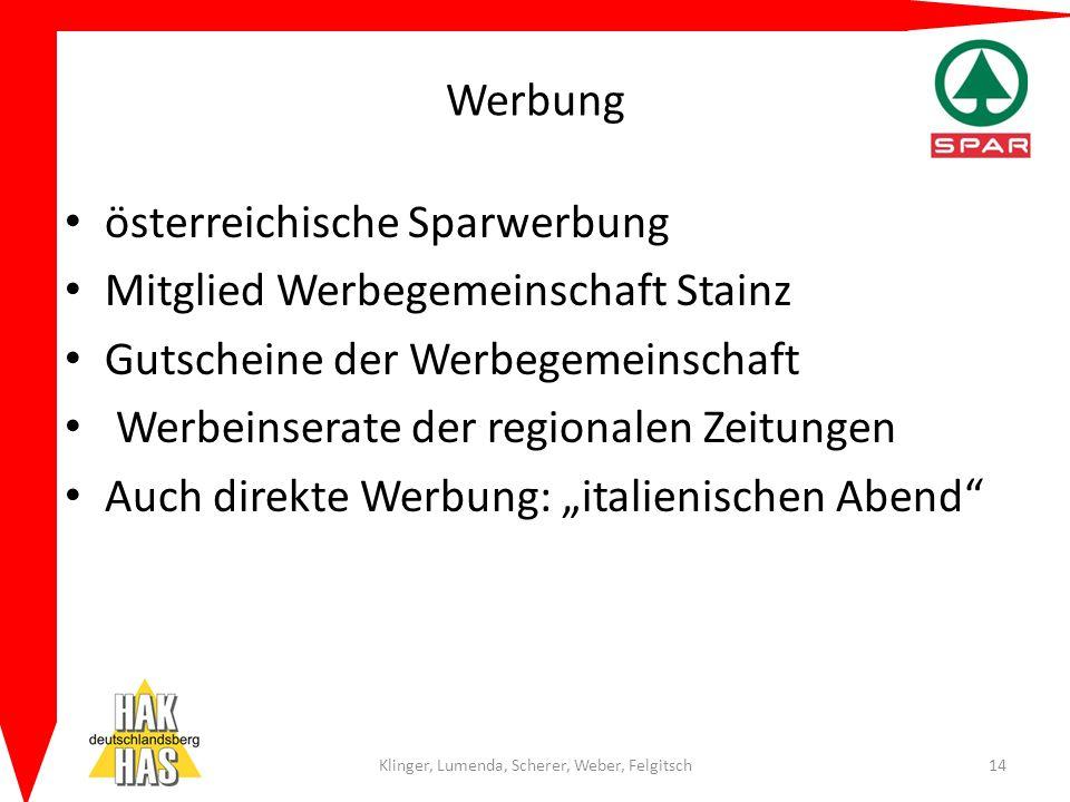 Werbung österreichische Sparwerbung Mitglied Werbegemeinschaft Stainz Gutscheine der Werbegemeinschaft Werbeinserate der regionalen Zeitungen Auch dir
