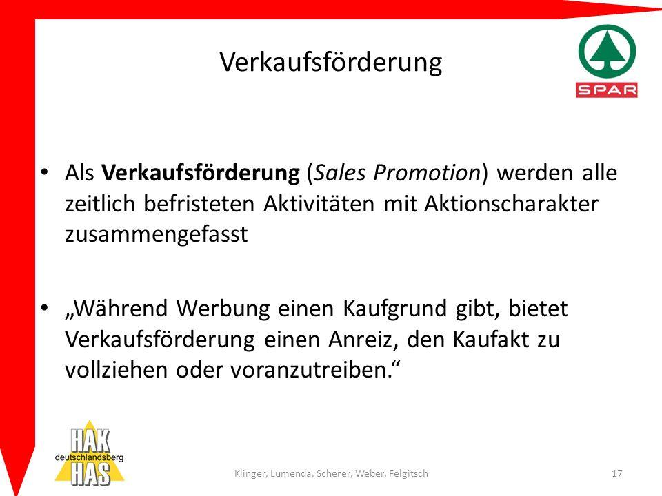 """Verkaufsförderung Als Verkaufsförderung (Sales Promotion) werden alle zeitlich befristeten Aktivitäten mit Aktionscharakter zusammengefasst """"Während W"""