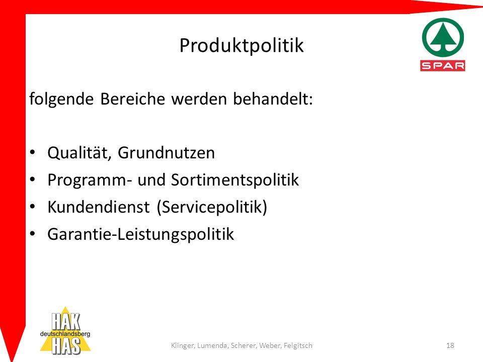 Produktpolitik folgende Bereiche werden behandelt: Qualität, Grundnutzen Programm- und Sortimentspolitik Kundendienst (Servicepolitik) Garantie-Leistu