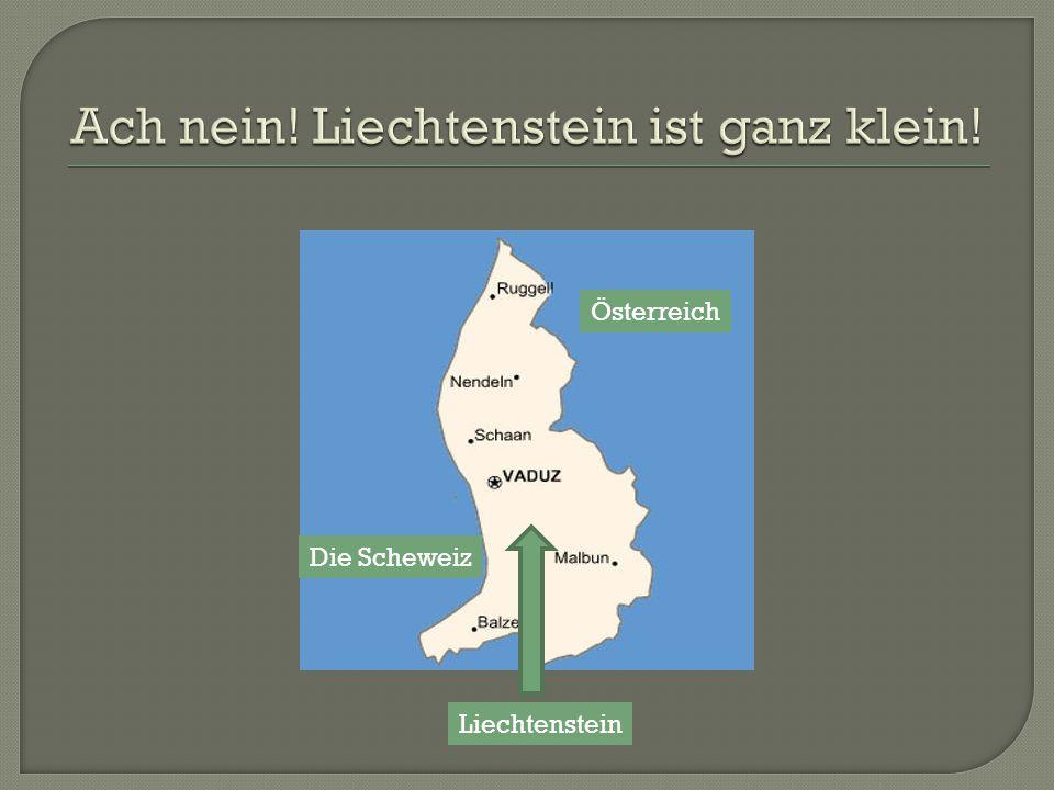 Die Scheweiz Österreich Liechtenstein