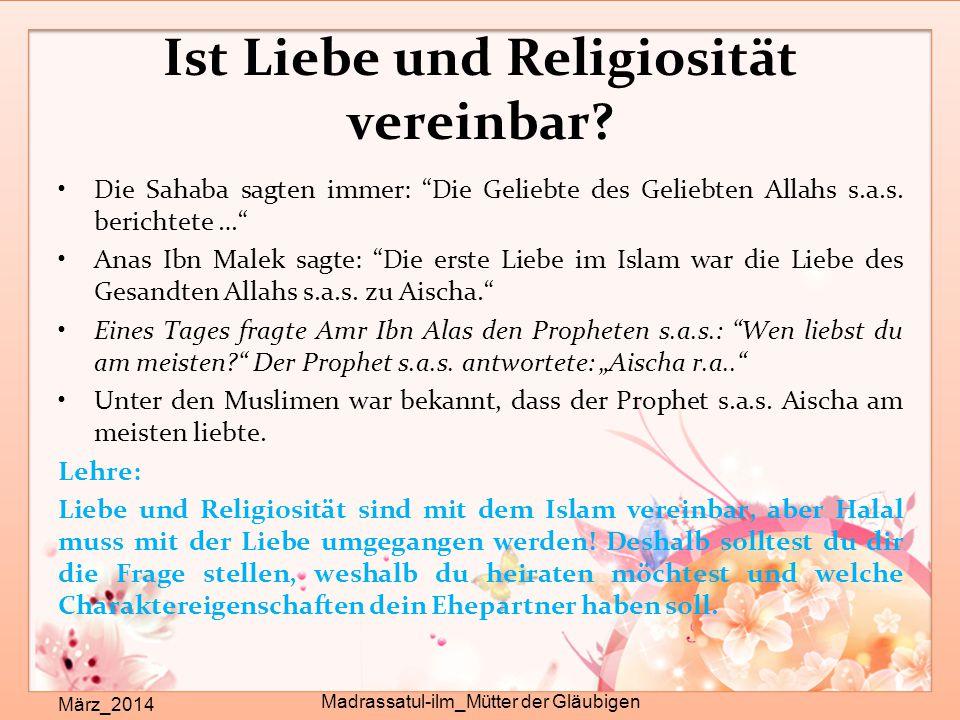 """Ist Liebe und Religiosität vereinbar? März_2014 Madrassatul-ilm_Mütter der Gläubigen Die Sahaba sagten immer: """"Die Geliebte des Geliebten Allahs s.a.s"""