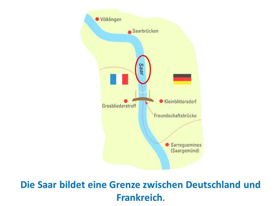 Ein MOSA-Ausflug Die Saar bildet eine Grenze zwischen Deutschland und Frankreich.