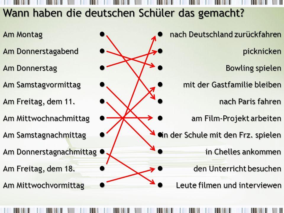 Wann haben die deutschen Schüler das gemacht.