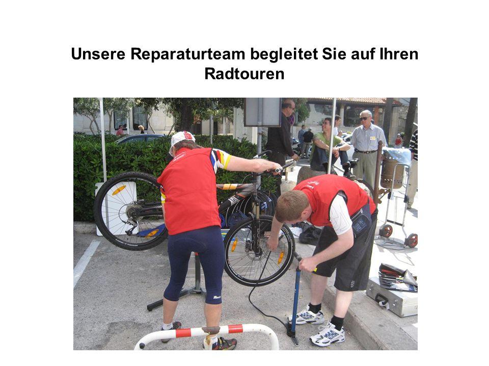 Unsere Reparaturteam begleitet Sie auf Ihren Radtouren