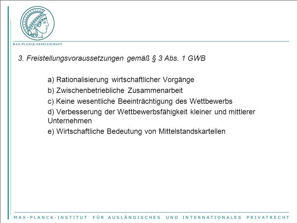 3.Freistellungsvoraussetzungen gemäß § 3 Abs.