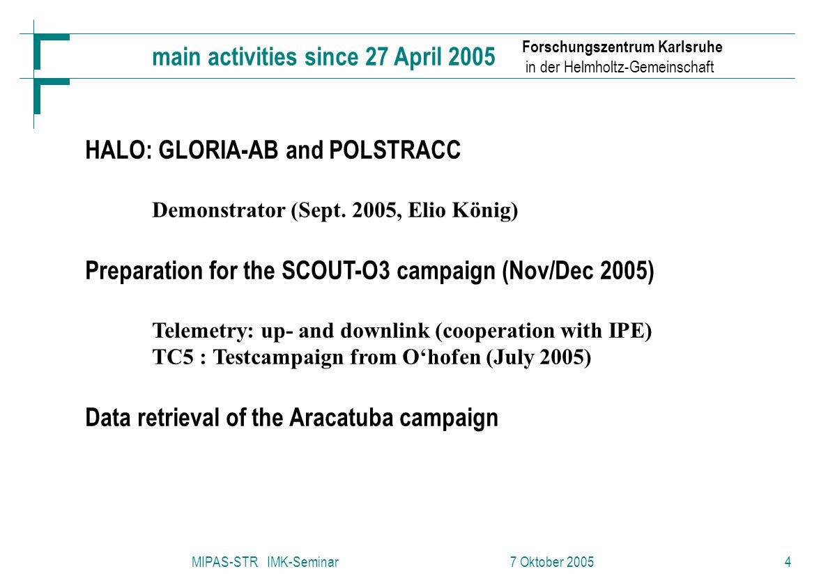 Page 35 TROCCINOX Science Meeting, Aracatuba, 17 February 2005 Conclusions F A – B : 28 limb scans (profiles); channel 1+2; 1st half with clouds below 13 km; 2nd half only clouds at the lower (8 and 9 km) tangent heights.