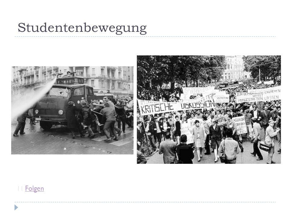 Studentenbewegung ☞ FolgenFolgen