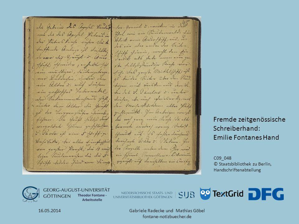 16.05.2014 Literaturhinweise -Projektwebsite: www.fontane-notizbuecher.dewww.fontane-notizbuecher.de -Gabriele Radecke: Theodor Fontanes Notizbücher.
