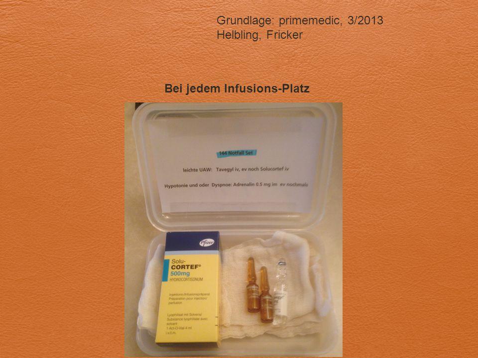 Bei jedem Infusions-Platz Grundlage: primemedic, 3/2013 Helbling, Fricker