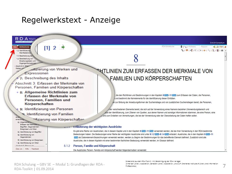 Screenshot aus dem RDA-Toolkit mit Genehmigung der RDA-Verleger (American Library Association, Canadian Library Association, und CILIP: Chartered Institute of Library and Information Professionals) RDA Schulung – GBV SE – Modul 1: Grundlagen der RDA - RDA-Toolkit | 01.09.2014 Regelwerkstext - Anzeige 7