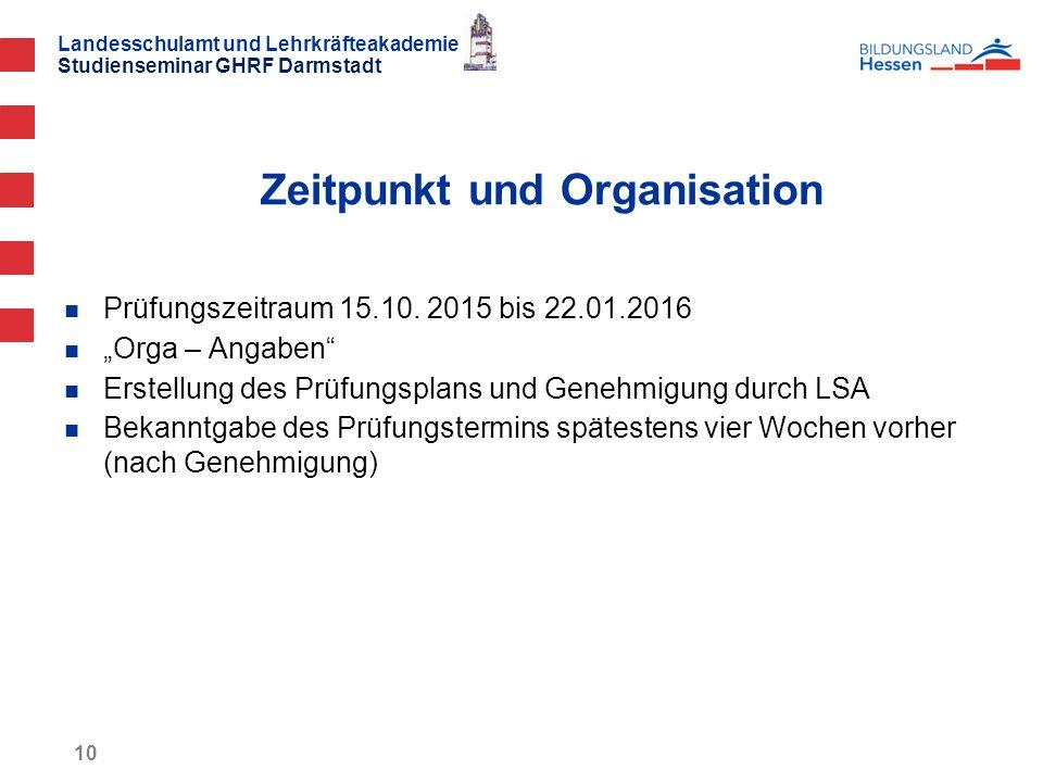 Landesschulamt und Lehrkräfteakademie Studienseminar GHRF Darmstadt 10 Prüfungszeitraum 15.10.