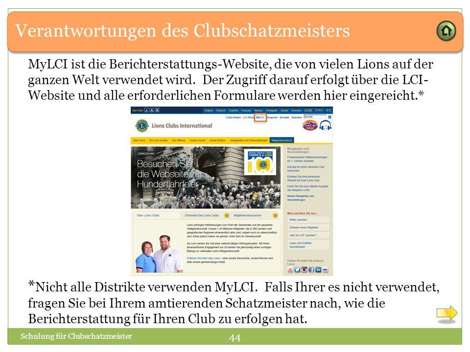 Verantwortungen des Clubschatzmeisters MyLCI ist die Berichterstattungs-Website, die von vielen Lions auf der ganzen Welt verwendet wird.