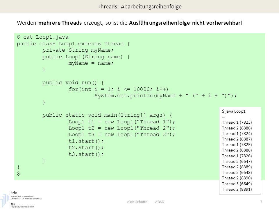 Threads: Abarbeitungsreihenfolge Werden mehrere Threads erzeugt, so ist die Ausführungsreihenfolge nicht vorhersehbar.