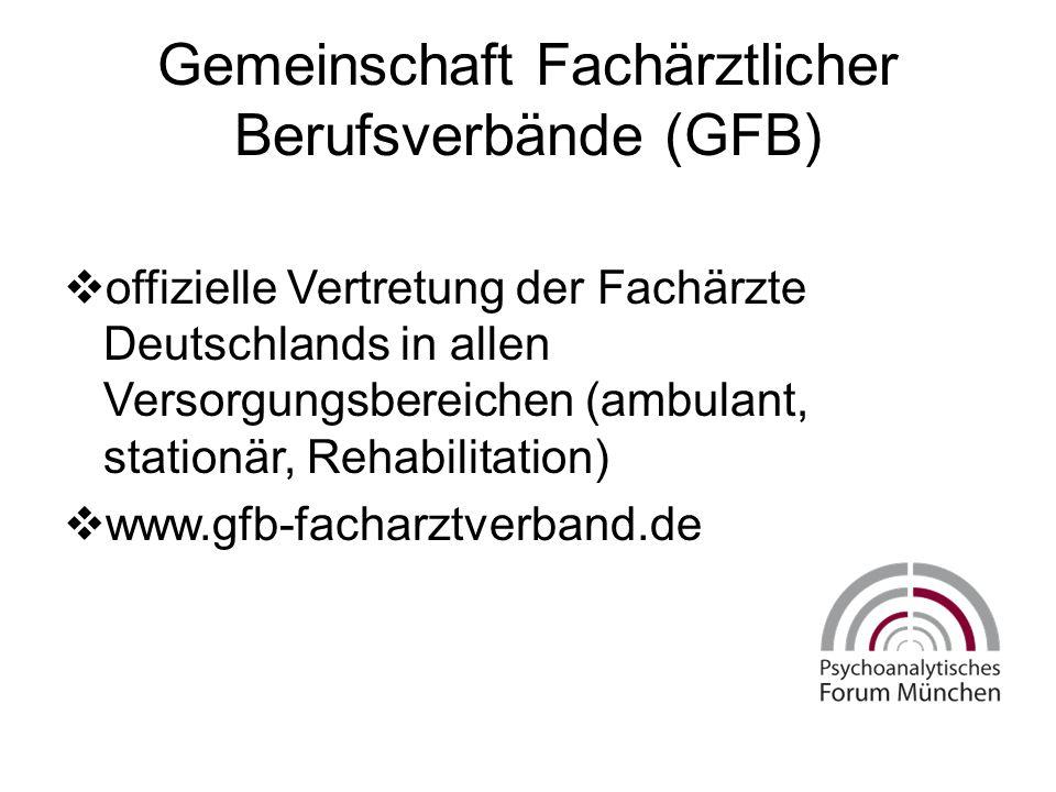 Gemeinschaft Fachärztlicher Berufsverbände (GFB)  offizielle Vertretung der Fachärzte Deutschlands in allen Versorgungsbereichen (ambulant, stationär, Rehabilitation)  www.gfb-facharztverband.de