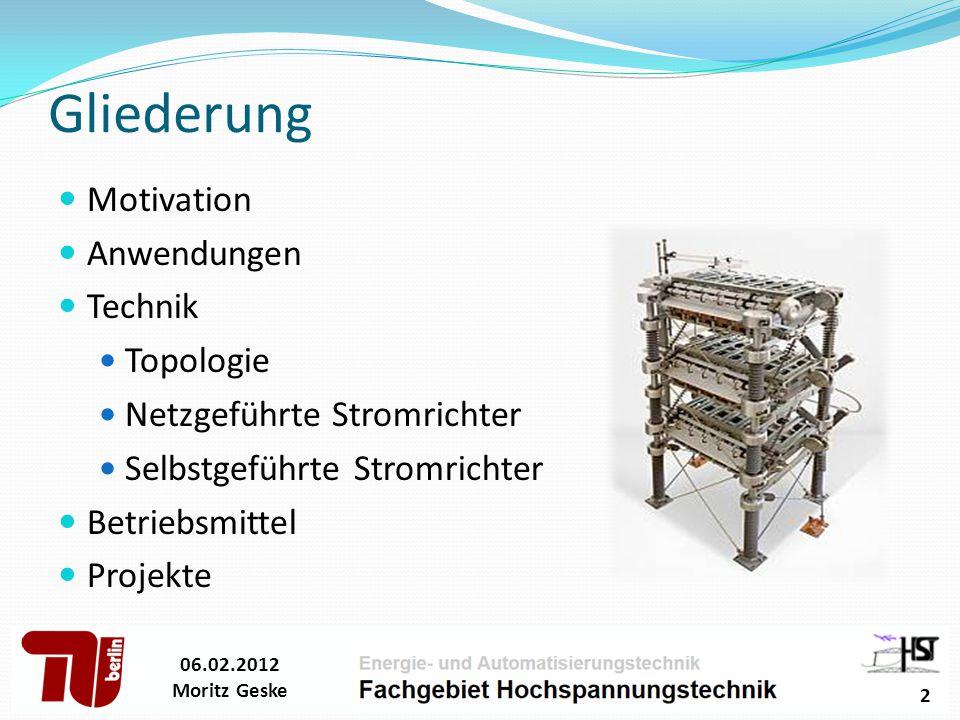 Beispiel – Netzgeführte SR 06.02.2012 Moritz Geske 13
