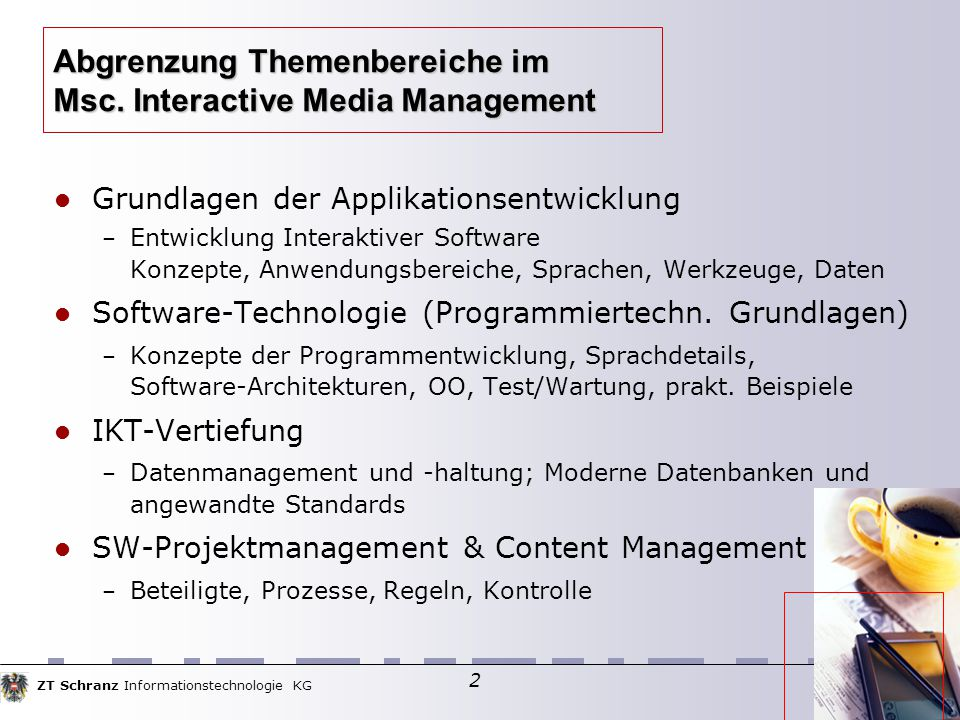 ZT Schranz Informationstechnologie KG 83 Einführungskurs in PERL – Perl Operationen (2)  Zuweisungen ( $lvalue = $rvalue )  Inkrement/Dekrement ( $i++, $i--, ++$i, --$i )  Zuweisungsoperatoren –Variabler Inkrement (+=, -=)  *=, /=, %=, **= Stringverkettung, -wiederholung (.