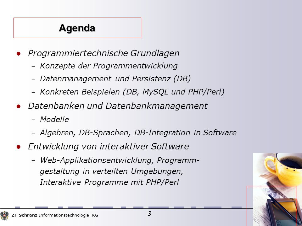 ZT Schranz Informationstechnologie KG 74 CGI Databankanbindung API verwenden – Oracle API – ODBC – Language Modules (z.B.: MySQL.pm)  Database Connectors – W3-mSQL – ASP – JDBC