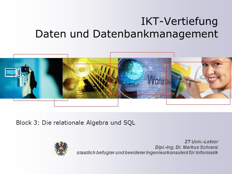 ZT Univ.-Lektor Dipl.-Ing. Dr. Markus Schranz staatlich befugter und beeideter Ingenieurkonsulent für Informatik IKT-Vertiefung Daten und Datenbankman