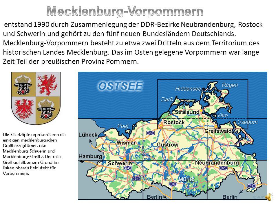 entstand 1990 durch Zusammenlegung der DDR-Bezirke Neubrandenburg, Rostock und Schwerin und gehört zu den fünf neuen Bundesländern Deutschlands. Meckl