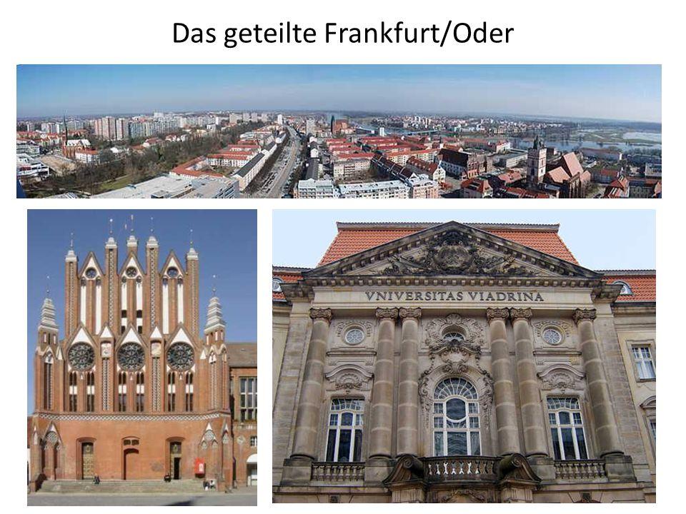 Das geteilte Frankfurt/Oder