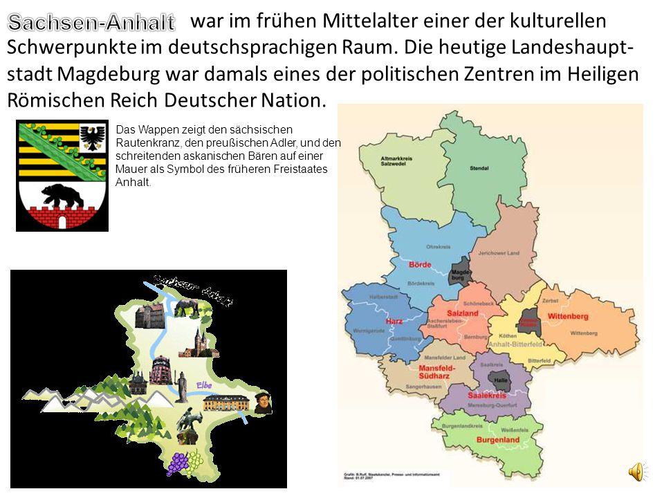 war im frühen Mittelalter einer der kulturellen Schwerpunkte im deutschsprachigen Raum. Die heutige Landeshaupt- stadt Magdeburg war damals eines der