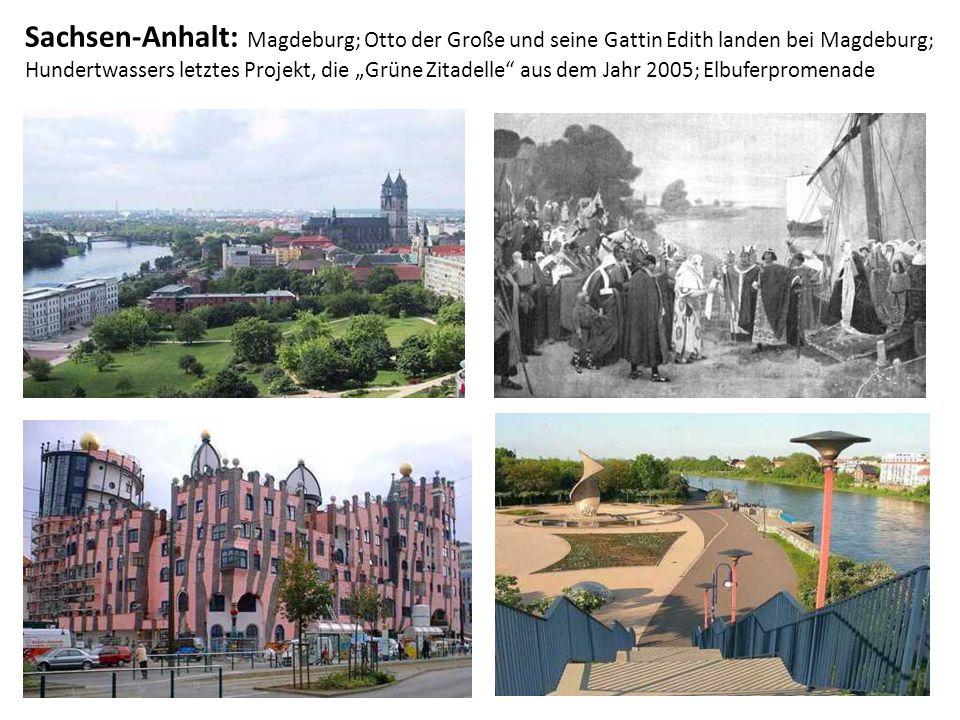 """Sachsen-Anhalt: Magdeburg; Otto der Große und seine Gattin Edith landen bei Magdeburg; Hundertwassers letztes Projekt, die """"Grüne Zitadelle"""" aus dem J"""