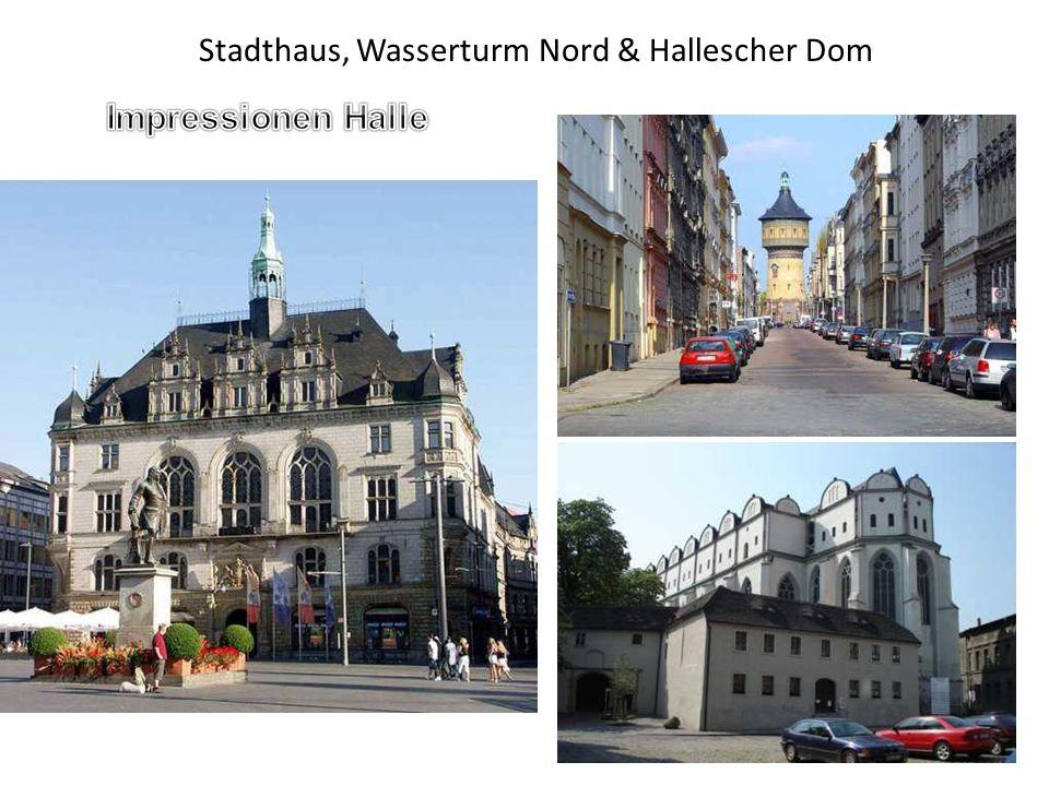 Stadthaus, Wasserturm Nord & Hallescher Dom