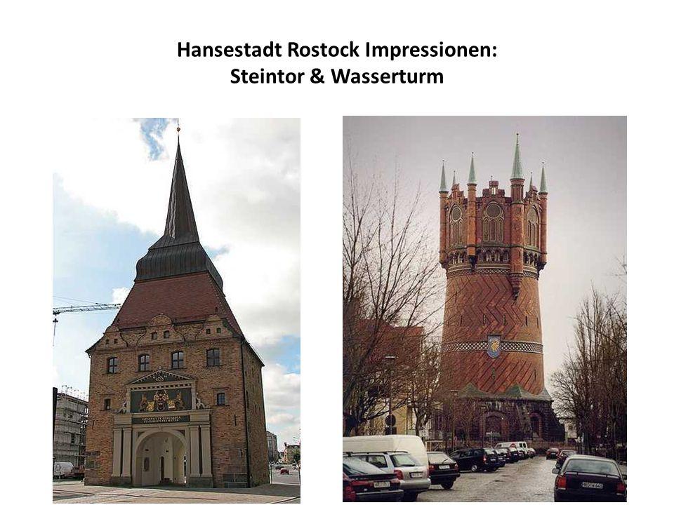 Hansestadt Rostock Impressionen: Steintor & Wasserturm