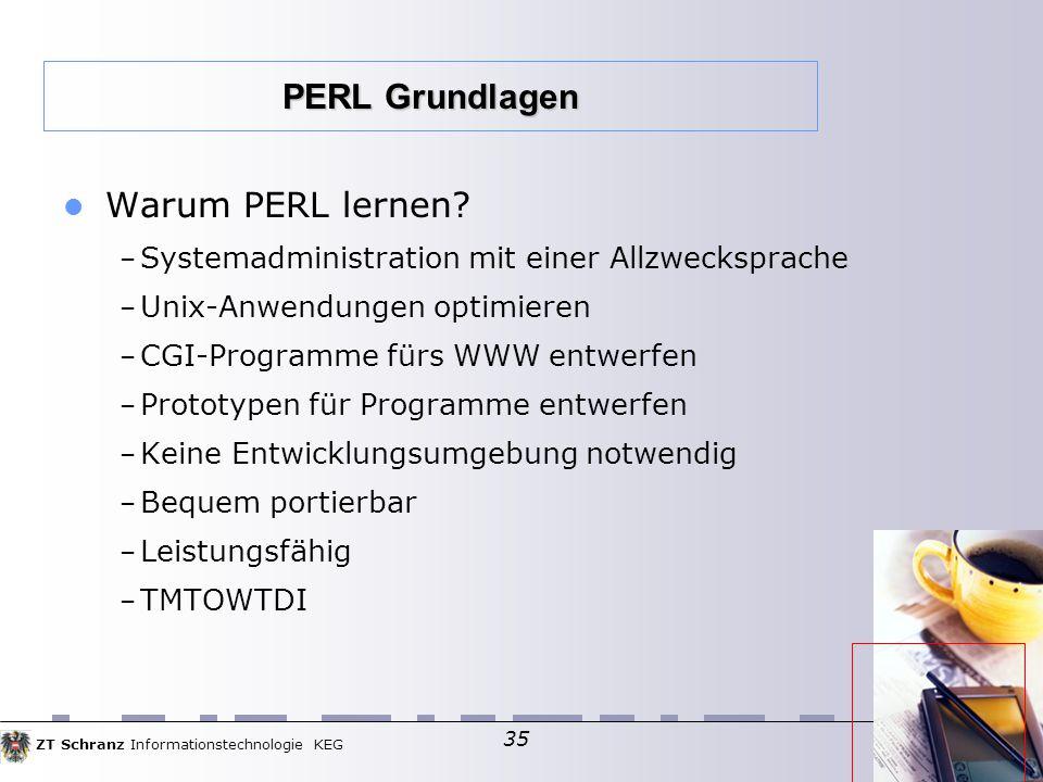 ZT Schranz Informationstechnologie KEG 35 Warum PERL lernen.