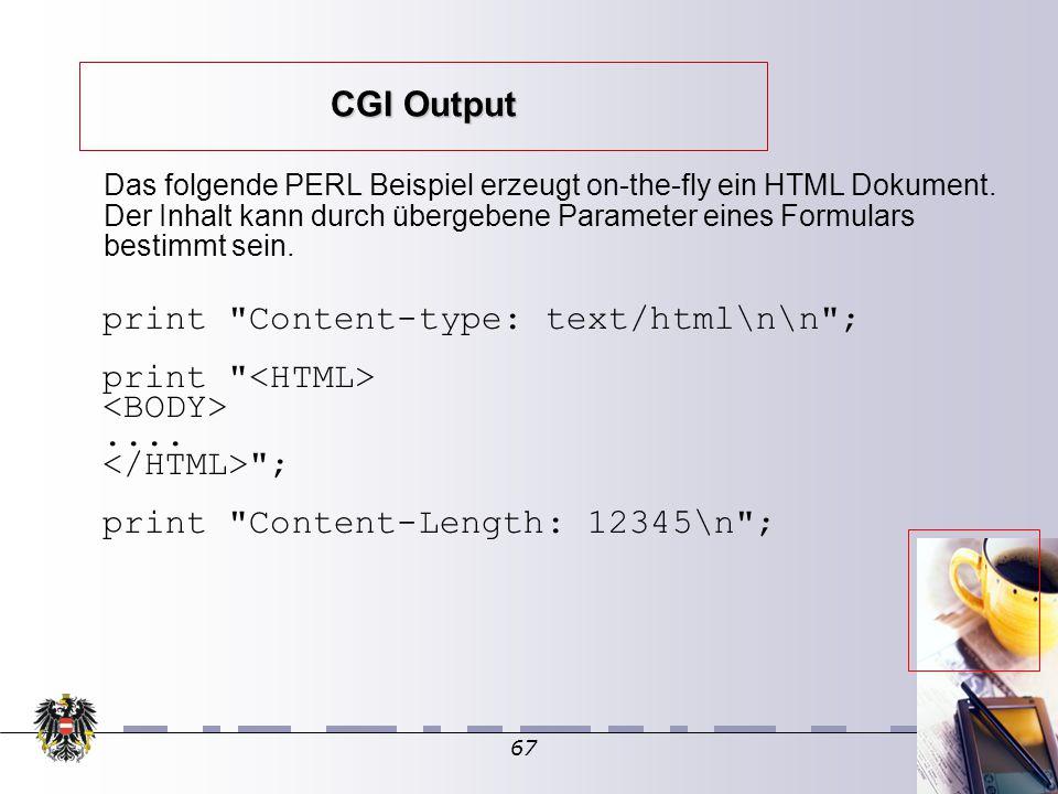 67 CGI Output print Content-type: text/html\n\n ; print ....