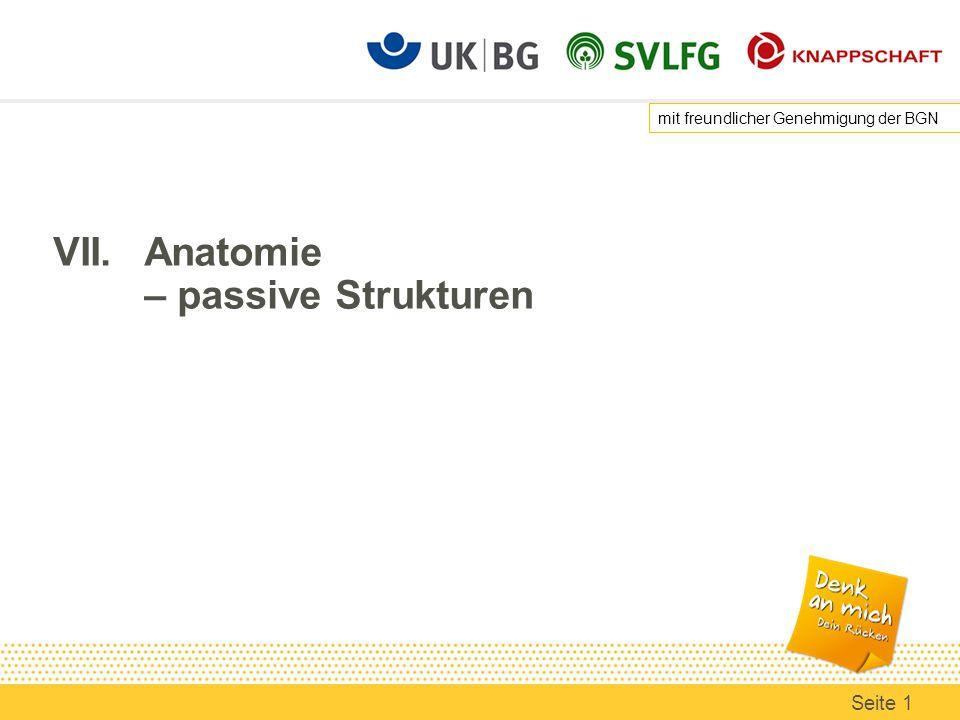 VII.Anatomie – passive Strukturen mit freundlicher Genehmigung der BGN Seite 1